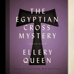 The Egyptian Cross Mystery Audiobook, by Ellery Queen