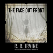 The Face Out Front Audiobook, by Robert R. Irvine