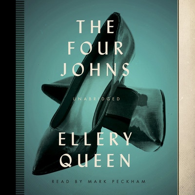 The Four Johns Audiobook, by Ellery Queen