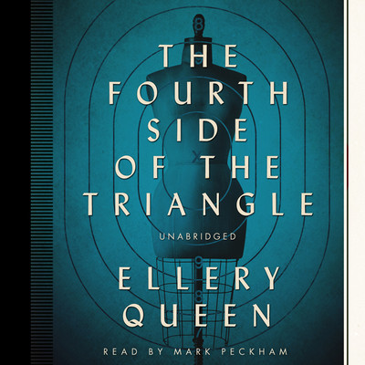 The Fourth Side of the Triangle Audiobook, by Ellery Queen