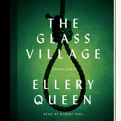 The Glass Village Audiobook, by Ellery Queen