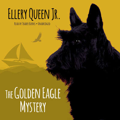 The Golden Eagle Mystery Audiobook, by Ellery Queen