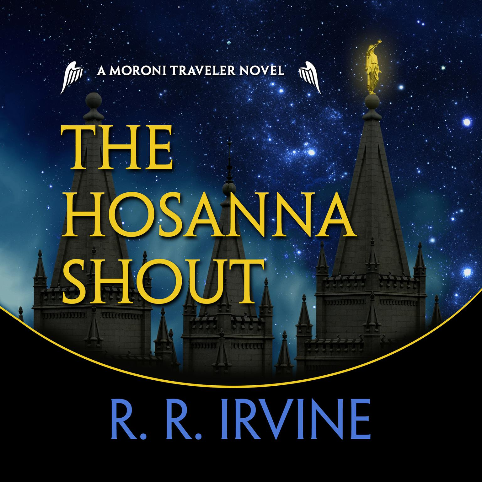 Printable The Hosanna Shout: A Moroni Traveler Novel Audiobook Cover Art