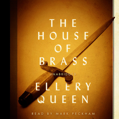 The House of Brass Audiobook, by Ellery Queen