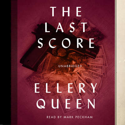 The Last Score Audiobook, by Ellery Queen