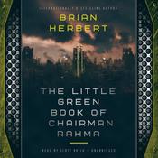 The Little Green Book of Chairman Rahma Audiobook, by Brian Herbert