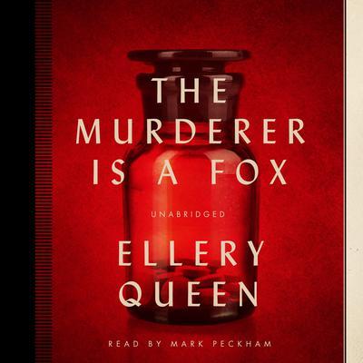 The Murderer Is a Fox Audiobook, by Ellery Queen