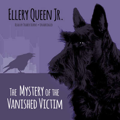 The Mystery of the Vanished Victim Audiobook, by Ellery Queen