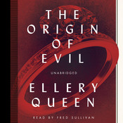 The Origin of Evil Audiobook, by Ellery Queen