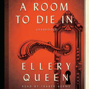 A Room to Die In Audiobook, by Ellery Queen