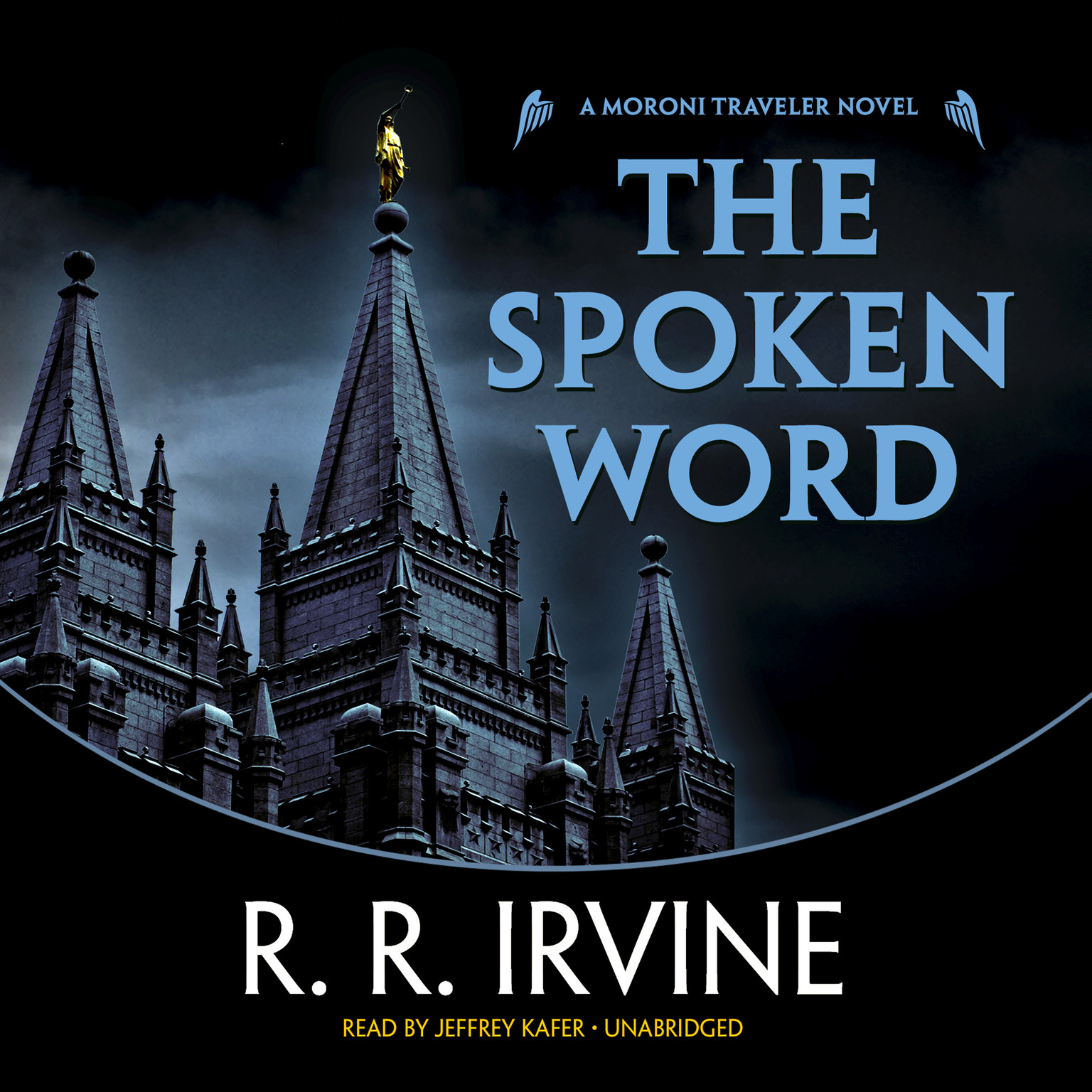 Printable The Spoken Word: A Moroni Traveler Novel Audiobook Cover Art