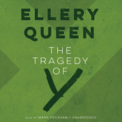 The Tragedy of Y: The Second Drury Lane Mystery Audiobook, by Ellery Queen