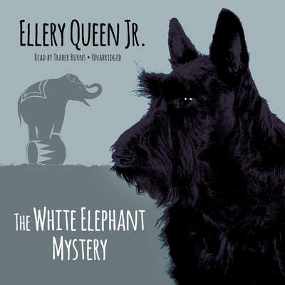 The White Elephant Mystery Audiobook, by Ellery Queen