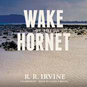 Wake of the Hornet Audiobook, by Robert R. Irvine