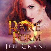 Rare Form Audiobook, by Jen Crane