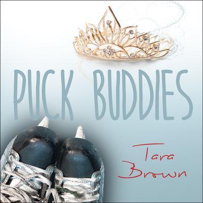Puck Buddies Audiobook, by Tara Brown