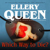 Which Way to Die? Audiobook, by Ellery Queen