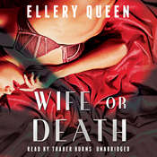 Wife or Death Audiobook, by Ellery Queen