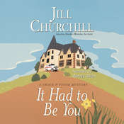 It Had to Be You Audiobook, by Jill Churchill