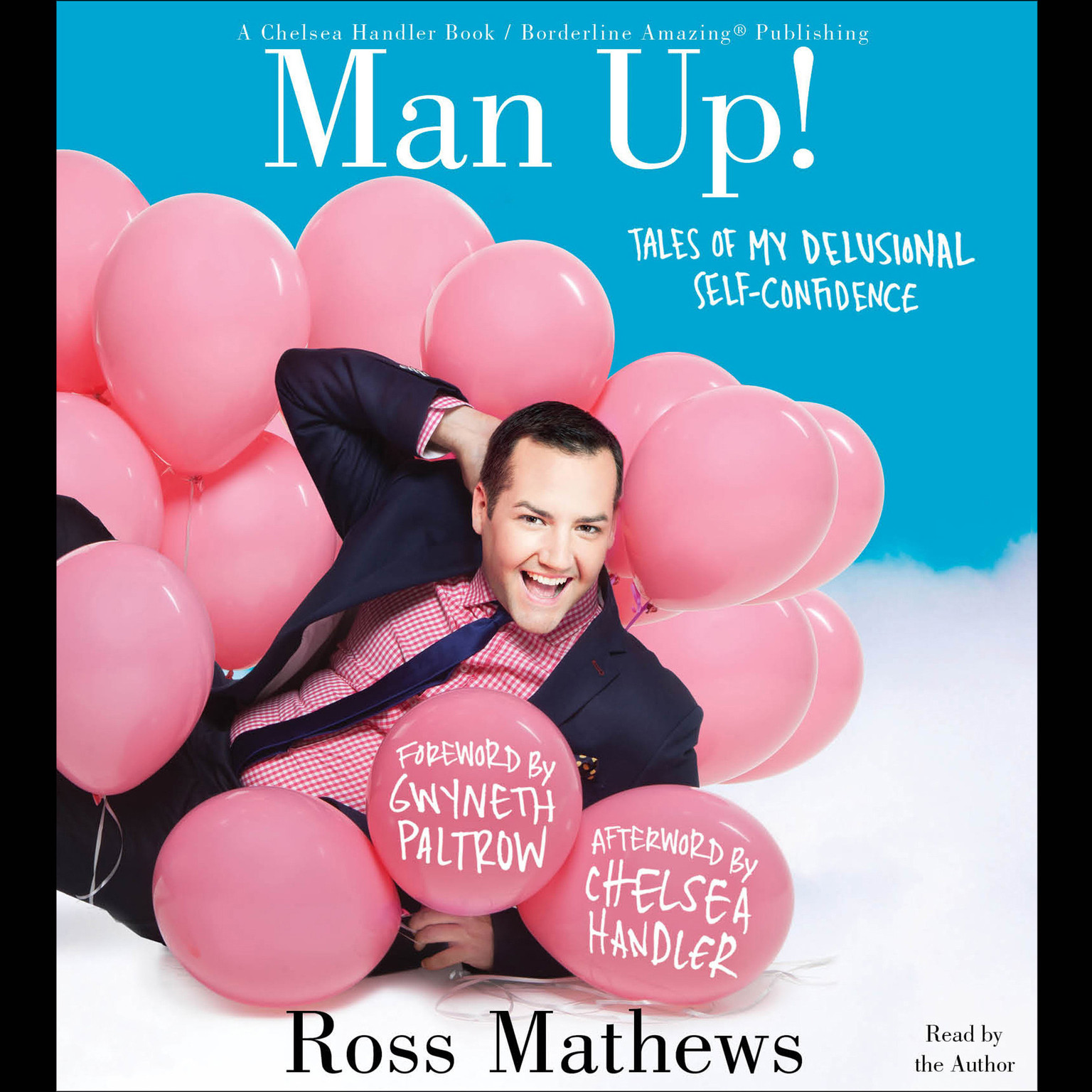 Printable Man Up!: Tales of My Delusional Self-Confidence Audiobook Cover Art