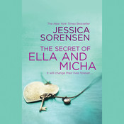 The Secret of Ella and Micha Audiobook, by Jessica Sorensen