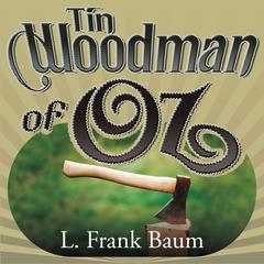 Tin Woodman of Oz Audiobook, by L. Frank Baum
