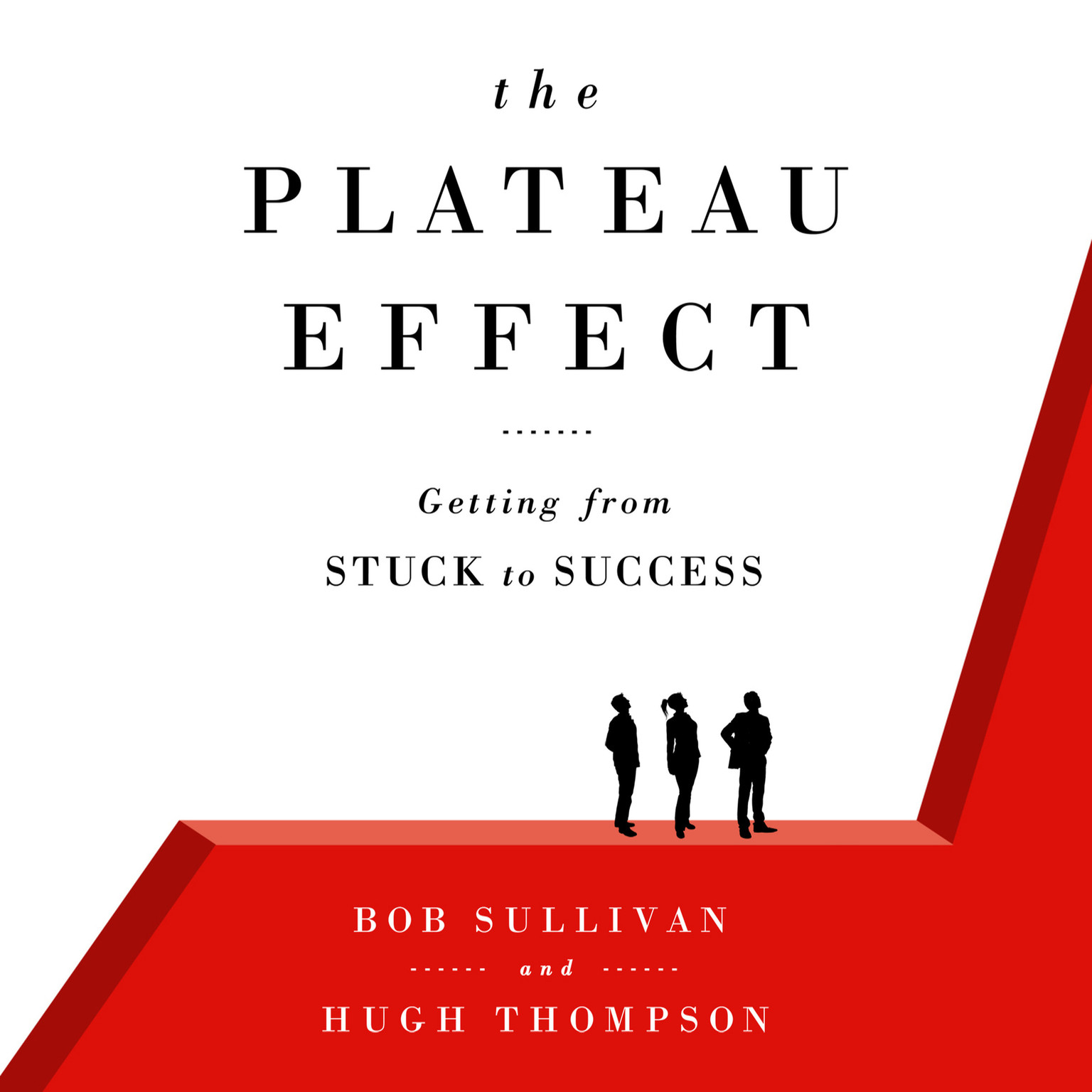 Printable The Plateau Effect: Getting From Stuck to Success Audiobook Cover Art