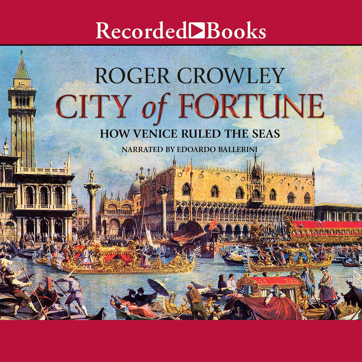 Printable City of Fortune: How Venice Ruled the Seas Audiobook Cover Art