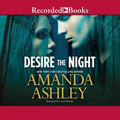Desire the Night Audiobook, by Amanda Ashley