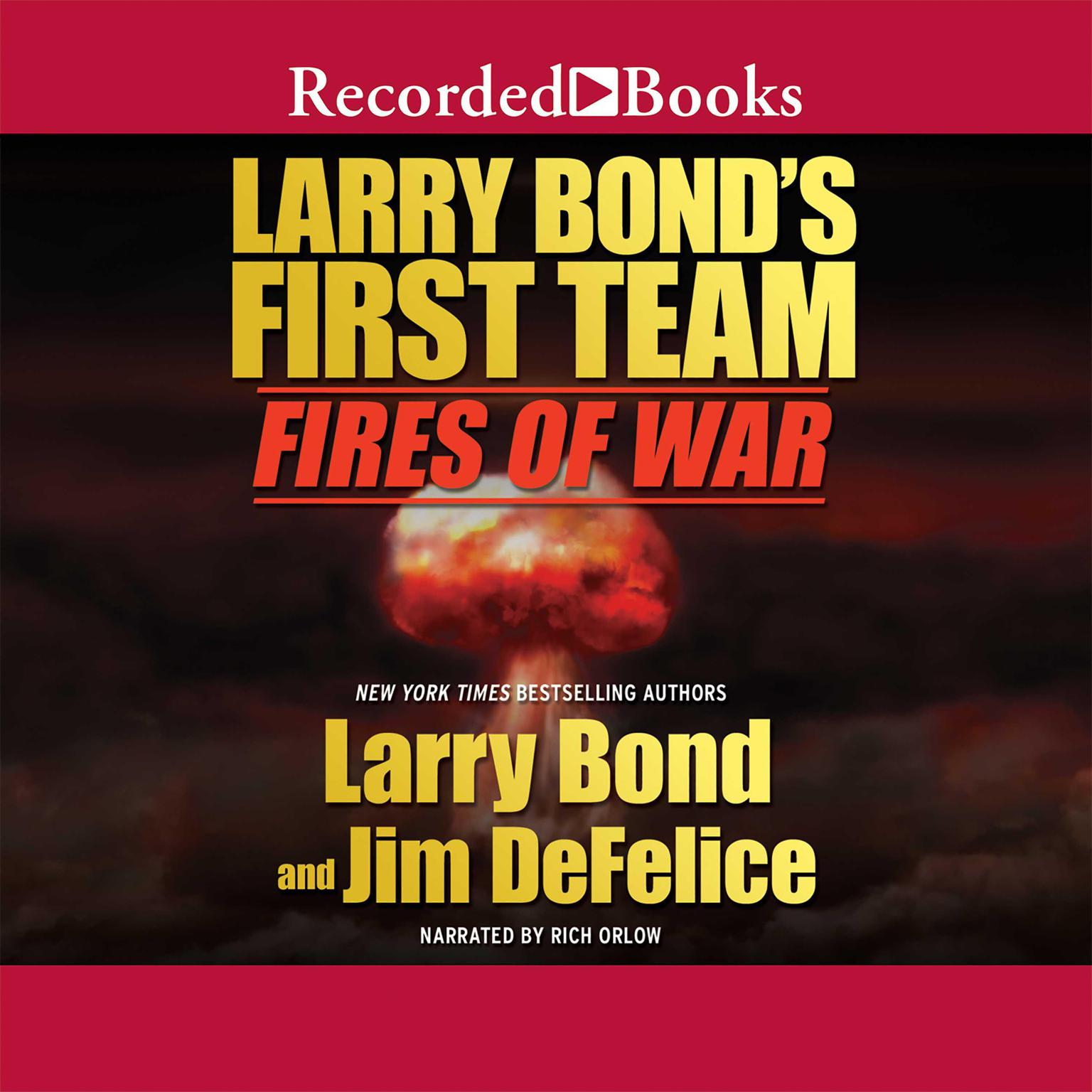 Printable Fires of War: Larry Bond's First Team Audiobook Cover Art