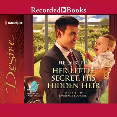 Her Little Secret, His Hidden Heir Audiobook, by Heidi Betts