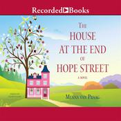The House at the End of Hope Street Audiobook, by Menna Van Praag