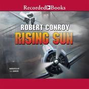 Rising Sun Audiobook, by Robert Conroy