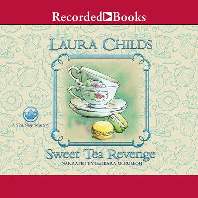 Sweet Tea Revenge Audiobook, by Laura Childs