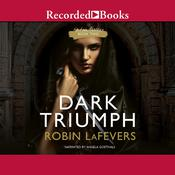 Dark Triumph Audiobook, by Robin LaFevers