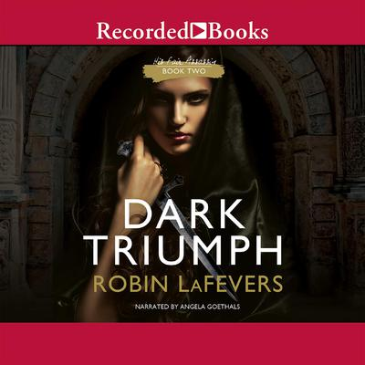 Dark Triumph Audiobook, by Robin LaFevers