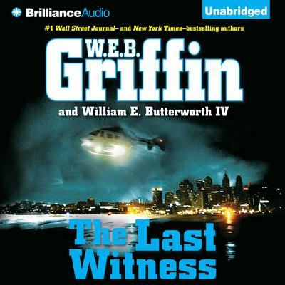 The Last Witness Audiobook, by W. E. B. Griffin