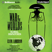 War of the Worlds: Global Dispatches Audiobook, by Kevin J. Anderson