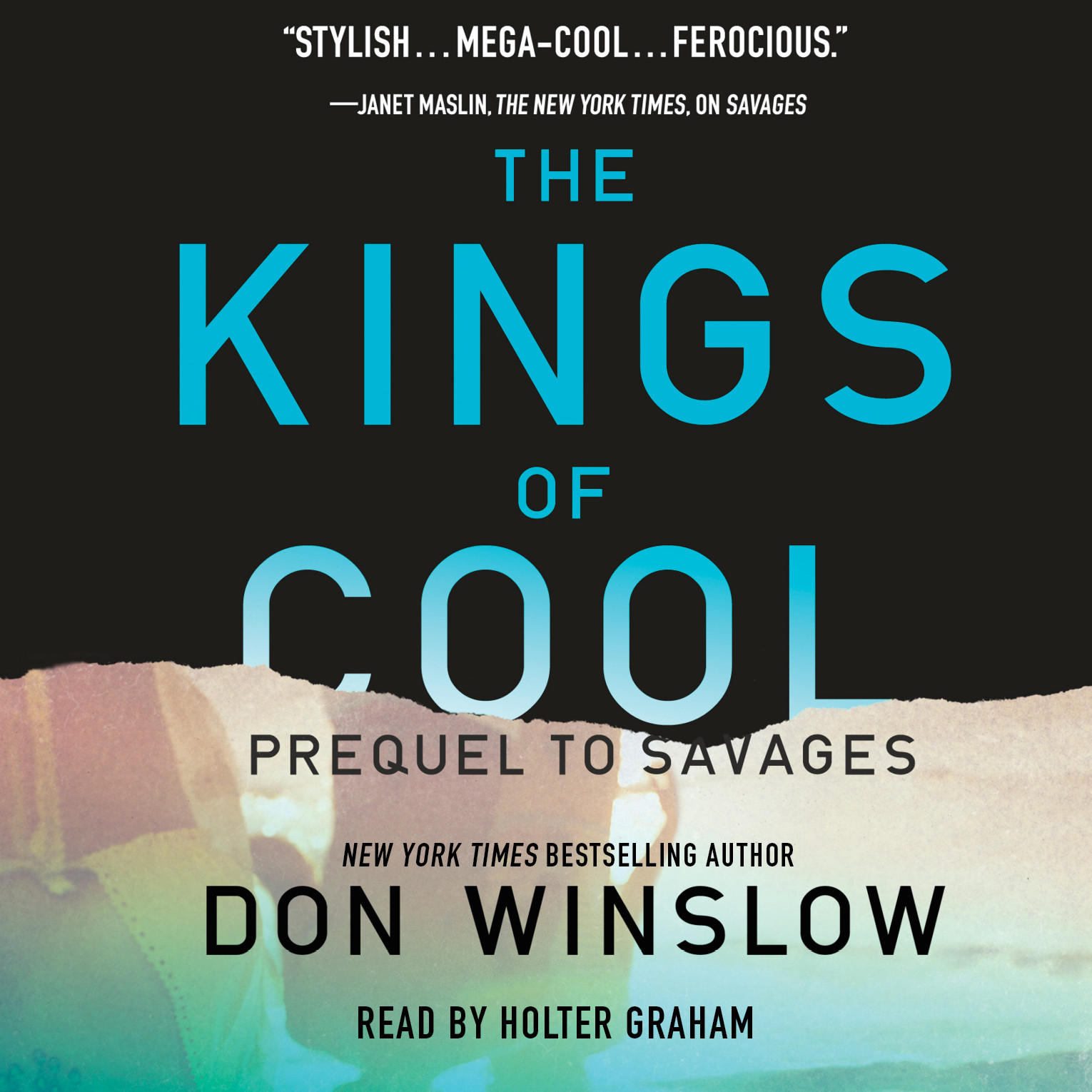 Printable The Kings of Cool: A Prequel to Savages Audiobook Cover Art