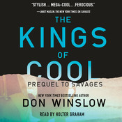 The Kings of Cool: A Prequel to Savages Audiobook, by Don Winslow