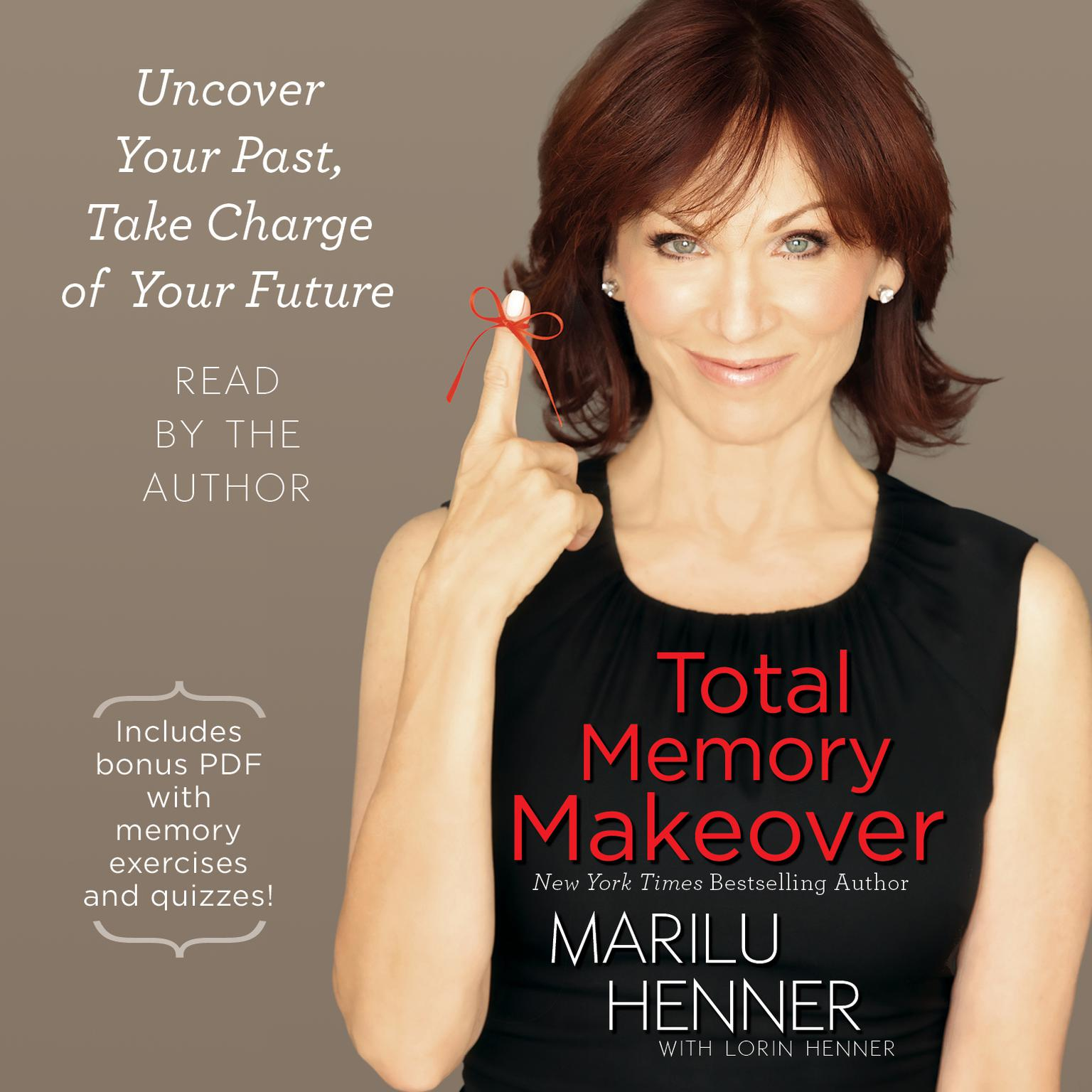 Printable Total Memory Makeover: Uncover Your Past, Take Charge of Your Future Audiobook Cover Art