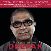 The Secret of Love: Meditations for Attracting and Being in Love, by Deepak Chopra