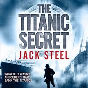 The Titanic Secret Audiobook, by Jack Steel