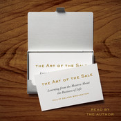 The Art of the Sale: Learning from the Masters About the Business of Life, by Philip Delves Broughton