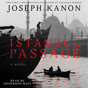 Istanbul Passage: A Novel Audiobook, by Joseph Kanon