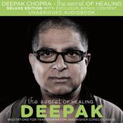 The Secret of Healing, by Deepak Chopra