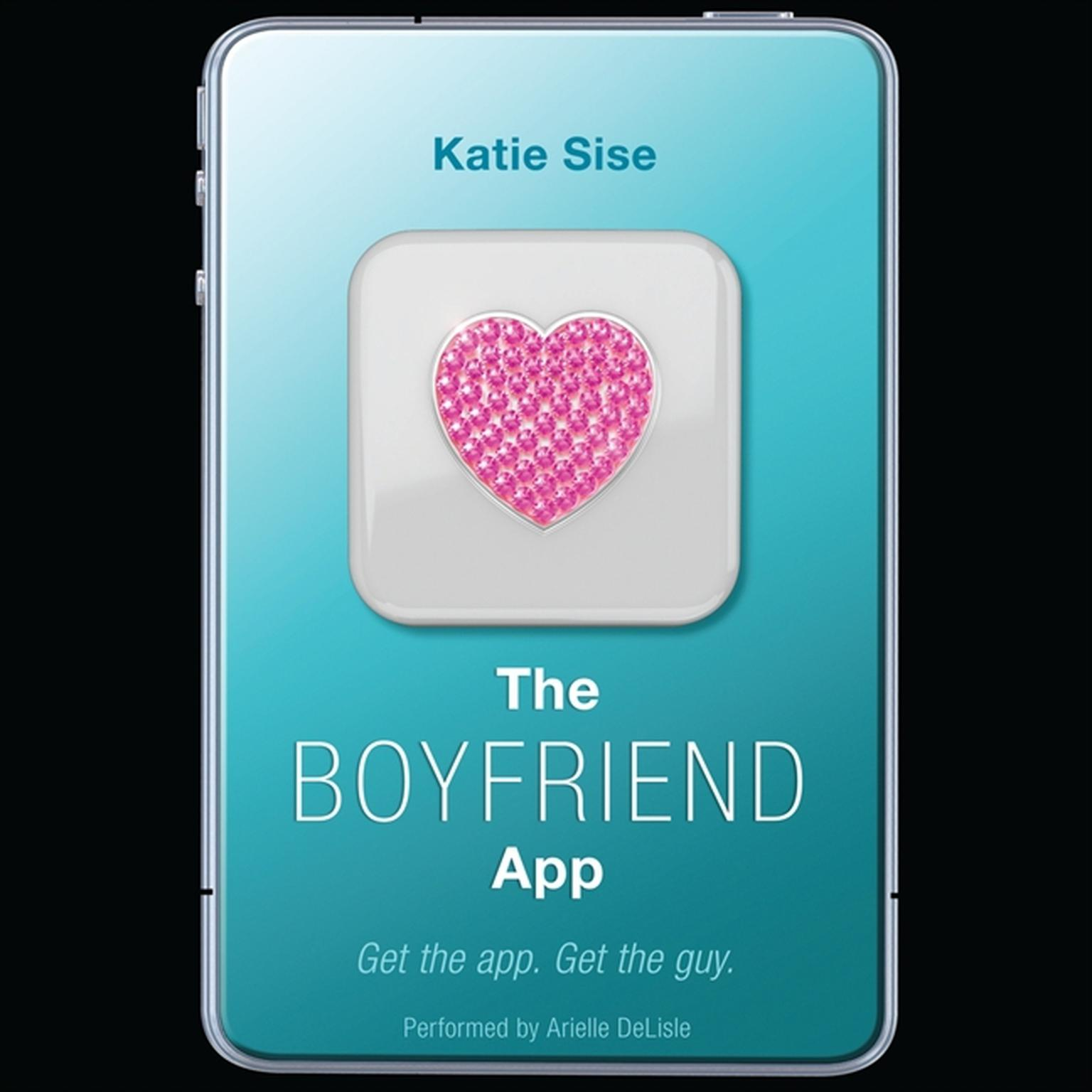 Printable The Boyfriend App Audiobook Cover Art