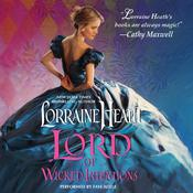 Lord of Wicked Intentions Audiobook, by Lorraine Heath