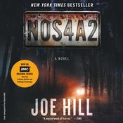 NOS4A2: A Novel Audiobook, by Joe Hill