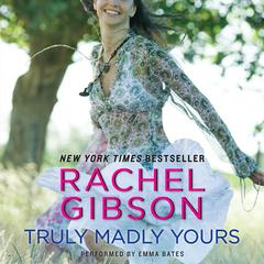 Truly Madly Yours Audiobook, by Rachel Gibson